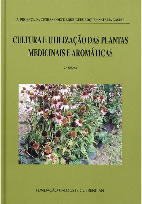 Cultura e Utilização das Plantas Medicinais e Aromáticas