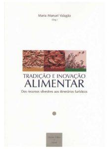 Tradição e Inovação alimentar