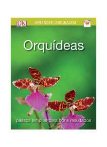 Orquídeas - passos simples para bons resultados