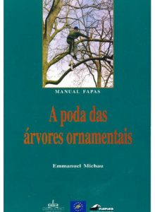 A Poda das Árvores Ornamentais