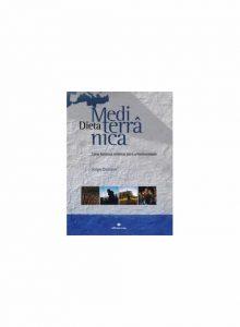 Dieta Mediterrânica - Uma herança milenar para a humanidade
