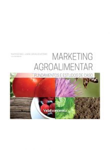 Marketing Agroalimentar - Fundamentos e Estudos de Caso