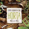 cuidar_da_sua_horta_mês_a_mês