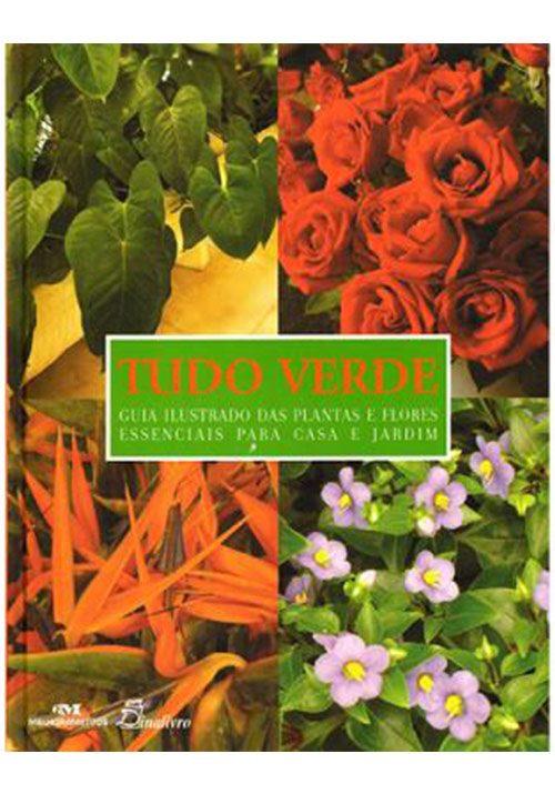 Tudo-Verde-Guia-Ilustrado-das-Plantas-e-Flores-Eenciais-para-Casa-e-Jardim