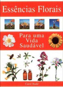 Essências Florais Para Uma Vida Saudável